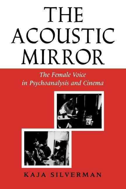 Acoustic Mirror By Silverman, Kaja