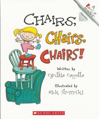 Chairs, Chairs, Chairs By Cappetta, Cynthia/ Stromoski, Rick (ILT)